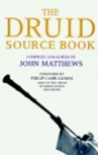 The Druid Source Book by John Matthews