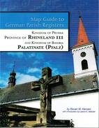Map Guide to German Parish Registers:…
