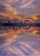 Most Beautiful Place In The World by Jay…
