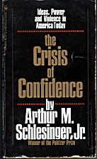 The crisis of confidence; ideas, power, and…
