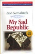 My sad republic by Eric Gamalinda