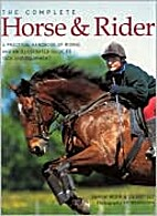 The Complete Horse & Rider by Sarah Muir