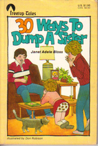 30 Ways to Dump a Sister (Treetop Tales) by…