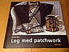 Leg med patchwork by Bente Birk