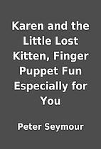 Karen and the Little Lost Kitten, Finger…