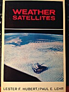 Weather Satellites by Lester Hubert