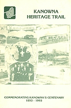 Kanowna heritage trail : commemorating…