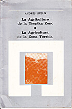 La agrikulturo de la Tropika Zono by Andrés…