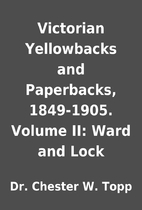 Victorian Yellowbacks and Paperbacks,…