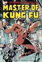 Shang-Chi: Master of Kung-Fu Omnibus Vol. 1…