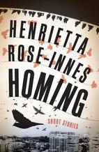 Homing by Henrietta Rose-Innes