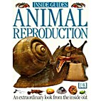 Animal Reproduction (Inside Guides) by David…