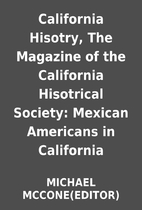 California Hisotry, The Magazine of the…