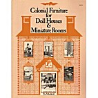 Colonial furniture for doll houses &…