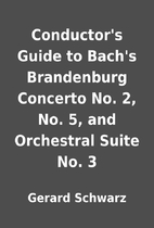 Conductor's Guide to Bach's Brandenburg…