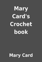 Mary Card's Crochet book by Mary Card