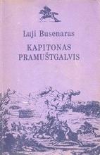 Kapitan Sorvi-golova by Lui Bussenar