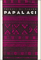 Papalagi. Discorsi del capo Tuiavii di…