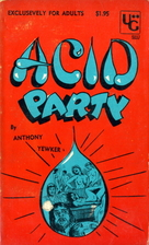 Acid Party by Anthony Yewker