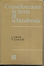 Considerazioni in tema di schizofrenia by…