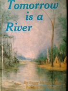 Tomorrow Is a River by Barbara Fitz Vroman