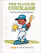 The Value of Courage: The Story of Jackie…