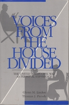 Voices From The House Divided: The American…