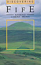 Discovering Fife by Raymond Lamont-Brown