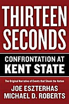 Thirteen Seconds: Confrontation at Kent…