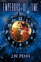 Emperors of Time by James Wilson Penn