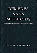 Remedes sans medecins pour tous vos maux…