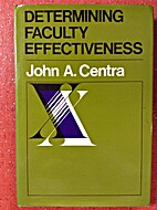 Determining Faculty Effectiveness by John A.…