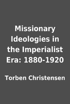 Missionary Ideologies in the Imperialist…