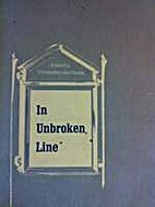 In unbroken line: selections from 150 years…