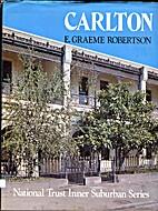 Carlton by E. Graeme Robertson
