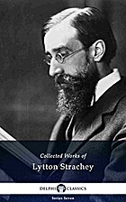 Delphi Collected Works of Lytton Strachey by…