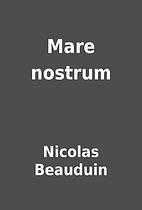Mare nostrum by Nicolas Beauduin