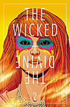 The Wicked The Divine #2 by Kieron Gillen