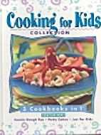 Cooking for Kids Collection (3 Cook Books in…