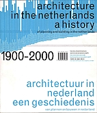 Architecture in the Netherlands : a history…