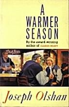 A Warmer Season by Joseph Olshan