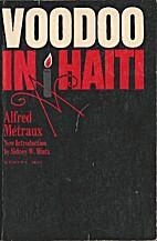 Voodoo in Haiti by Alfred Métraux