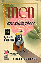 Men Are Such Fools by Faith Baldwin