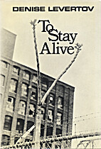 To Stay Alive by Denise Levertov