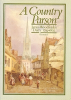 A Country Parson: James Woodforde's…