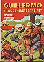 Guillermo y los cantantes ye-ye by Richmal…