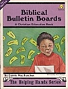 Biblical Bulletin Boards by Carole…