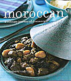 Moroccan: A Culinary Journey of Discovery…