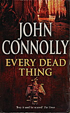 Every Dead Thing by John Connolly