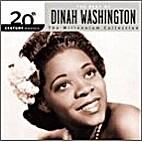The best of Dinah Washington; the Millennium…